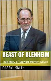 Amazon.com: BEAST OF BLENHEIM: True story of Stewart Murray Wilson eBook:  Smith, Darryl: Kindle Store