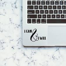 I Can And I Will Decal Quote Decal Quote Sticker Motivational Etsy Quote Stickers Quote Decals Vinyl Decals