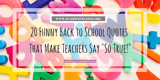 back to school funny quotes that make will make you say so true