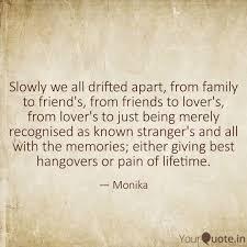 slowly we all drifted apa quotes writings by monika sharma