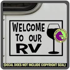 Amazon Com Welcome To Our Rv Wine Glass Vinyl Decal Front Door Sticker Window Trailer Sign Black Arts Crafts Sewing