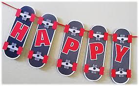 Happy Birthday Boy Banner Skateboard Theme Fiesta De Patineta