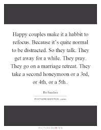 happy couples make it a habbit to refocus because it s quite