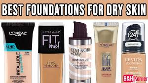 top 7 best foundations for dry skin
