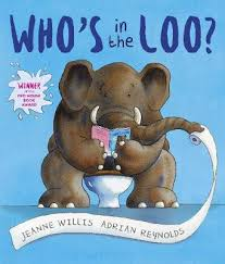 Who's in the Loo? by Jeanne Willis, Adrian Reynolds | Waterstones