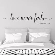 Bible Scriptures Wall Decal Quote Love Never Fails 1 Corinthians 13 8 Vinyl Wall Decals For Bedroom Decoration Accessories Z955 Wall Stickers Aliexpress