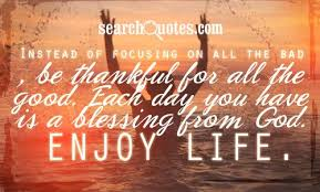 another day to be thankful for quotes quotations sayings