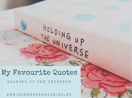 top quotes from holding up the universe s life