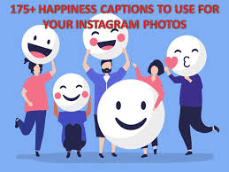 happiness captions to use for your instagram photos