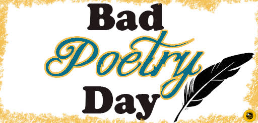Image result for bad poetry day 2019