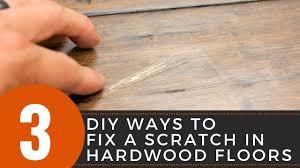 fix a scratch in hardwood floors