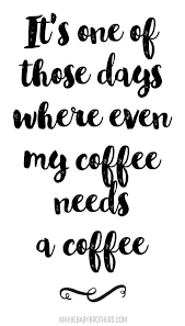 coffee meme photo about pin by quotesmeme on quotes