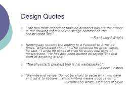 design quotes  the two most important tools an architect has