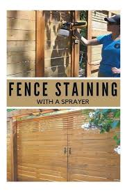 How To Seal And Stain A Fence With A Sprayer 1000 1003 In 2020 Staining Wood Fence Cedar Fence Stain Fence Stain