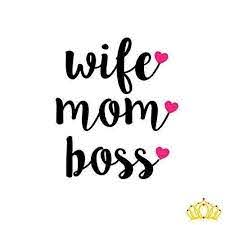 Amazon Com Custom Wife Mom Boss Decal For Car Window Laptop Or Cup Custom Size And Colors Handmade