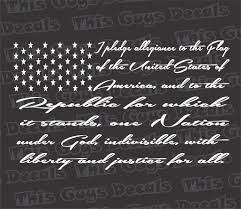 The Pledge Of Allegiance Flag Decal Thisguysdecals