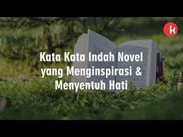 kata kata indah novel yang menyentuh hati kepogaul