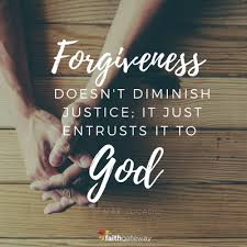 forgiveness and entrusting justice to