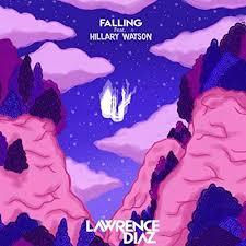 Falling (feat. Hillary Watson) by Lawrence Diaz on Amazon Music - Amazon.com