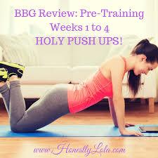 bbg pre review weeks 1 to 4