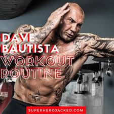 dave baustista workout routine and t