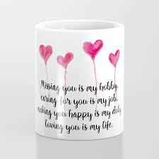 love quote for valentine s day coffee mug by cynthiacabello society