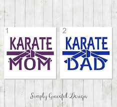 Karate Decal Karate Mom Decal Karate Dad Decal Marshall Etsy Karate Dads Mom And Dad