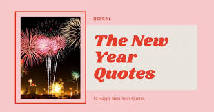 the new year quotes happy new year quotes nepral