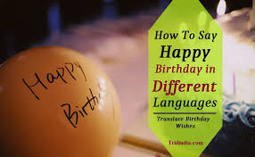how to say happy birthday in different languages translate