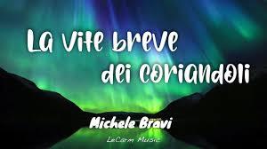 Michele Bravi - La vita breve dei coriandoli ( Testo ) - YouTube