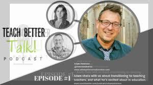 Teach Better Talk - Episode 01 - Adam Peterson - YouTube