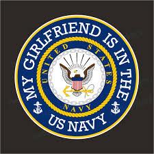 My Girlfriend Is In The Us Navy Military Bumper Sticker Vinyl Window Decal