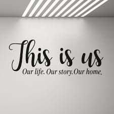 This Is Us Family Wall Decals Our Life Story Quote Stickers Decor Entryway Vinyl Ebay