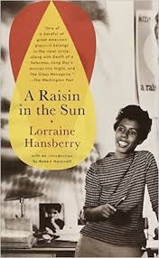 quotes from a raisin in the sun by lorraine hansberry