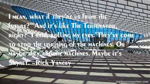 terminator skynet quotes best famous quotes about terminator skynet