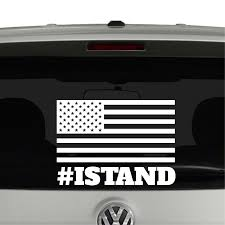 I Stand American Flag Hashtag Anthem Vinyl Decal Sticker