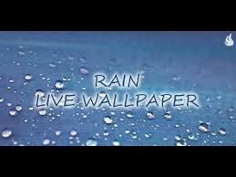 rain live wallpaper you