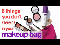 don t need in your makeup bag