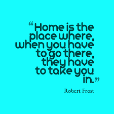 robert frost quote about home