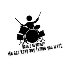 Funny Date A Drummer Tempo Vinyl Sticker Car Decal