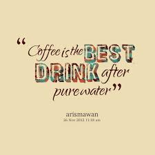 quotes about drink coffee quotes
