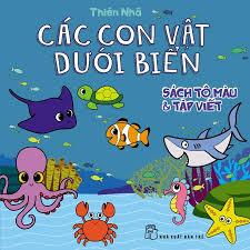 Sách Sách Tô Màu & Tập Viết : Các Con Vật Dưới Biển - FAHASA.COM