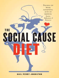Read The Social Cause Diet Online by Gail Perry Johnston | Books