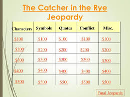 ppt the catcher in the rye jeopardy powerpoint presentation