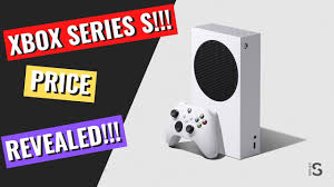 Xbox Series S Price Revealed!!! - YouTube