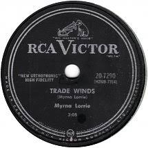 78 RPM - Myrna Lorrie - Trade Winds / Hello Baby - RCA Victor - Canada -  20-7290