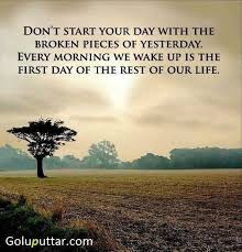 nice wake up quote forget bad memories of past goluputtar