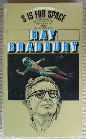 Image result for ray bradbury book covers s is for space