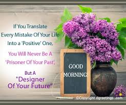 if you translate every mistake good morning cards good morning