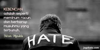 nelson mandela kebencian adalah seperti meminum racun dan berharap